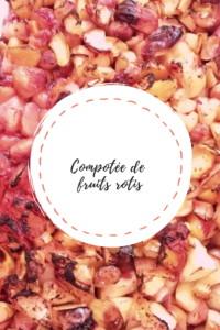 """Page de titre de la recette """"Compotée de fruits rôtis"""""""