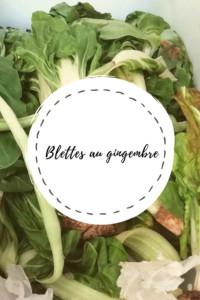 """Page de titre de la recette """"Blettes au gingembre"""""""